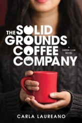 The Solid Grounds Coffee Company, hardcover