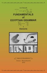 Fundamentals of Egyptian Grammar, I: Elements / Digital original - eBook