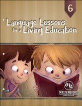 Language Lessons for a Living Education 6