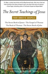 The Secret Teachings of Jesus: Four Gnostic Gospels