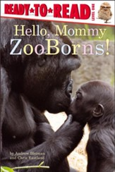 Hello, Mommy ZooBorns!, Paperback