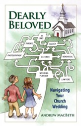 Dearly Beloved: Navigating Your Church Wedding - eBook