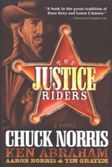 The Justice Riders, Justice Riders Series #1