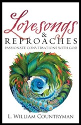 Lovesongs and Reproaches: Passionate Conversations with God - eBook