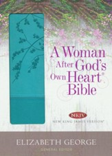 A Woman After God's Own Heart Bible: Teal Imitation Leather (NKJV)