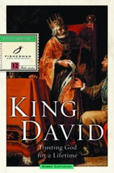 King David: Trusting God for a Lifetime - eBook
