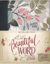 NKJV Beautiful Word Bible--clothbound hardcover, multicolor floral