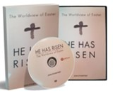 He Has Risen: The Worldview of Easter, DVD and Study Guide set