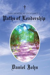 Philosophical Dynamics 2: Paths of Leadership - eBook