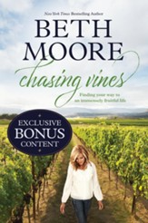 Chasing Vines: Finding Your Way to an Immensely Fruitful Life, Exclusive Edition