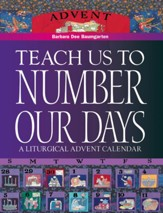Teach Us to Number Our Days: A Liturgical Advent Calendar - eBook