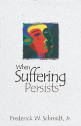 When Suffering Persists: A Theology of Candor - eBook
