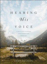 Hearing His Voice: 90 Devotions to Deepen Your Connection with God