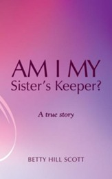 Am I My Sister's Keeper? - eBook