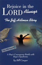 Rejoice in the Lord Always: The Jeff Hillman Story - eBook