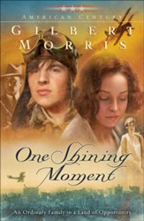 One Shining Moment (American Century Book #3) - eBook