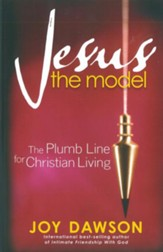 Jesus, The Model: The Plumb Line for Christian Living - eBook