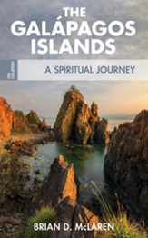 The Galapagos Islands: A Spiritual Journey