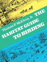 The Habitat Guide to Birding - eBook