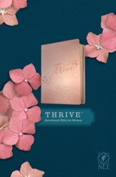 NLT THRIVE Devotional Bible for  Women--soft leather-look, rose metallic