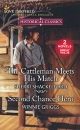 The Cattleman Meets His Match & Second Chance Hero