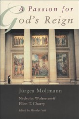 A Passion for God's Reign: Theology, Christian Learning and the Christian Self