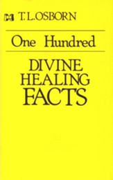 One Hundred Divine Healing Facts - eBook