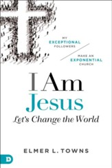 I Am Jesus: Let's Change The World