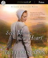 Seek Me With All Your Heart Unabridged Audiobook on CD