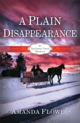 A Plain Disappearance: An Appleseed Creek Mystery - eBook