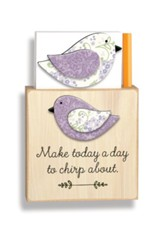 Make Today A Day to Chirp About Magnetic Note Holder