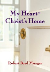 My Heart-Christ's Home / Revised - eBook