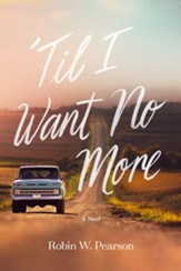 Til I Want No More, hardcover
