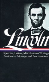 Lincoln: Speeches and Writings: 1859 - 1865