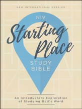NIV Starting Place Study Bible: An Introductory Exploration of Studying God's Word