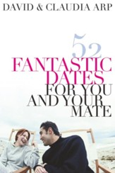 52 Fantastic Dates for You and Your Mate - eBook
