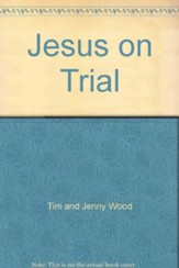 Jesus on Trial  - Slightly Imperfect