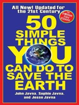 50 Simple Things You Can Do to Save the Earth: Completely New and Updated for the 21st Century - eBook