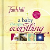A Baby Changes Everything: Includes CD single by Faith Hill - eBook