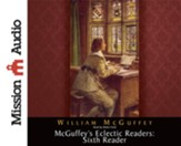 McGuffey's Eclectic Readers: Sixth Unabridged Audiobook on CD