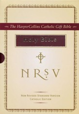 HarperCollins Catholic Gift Bible, Burgundy: First Communion and Confirmation - Imperfectly Imprinted Bibles