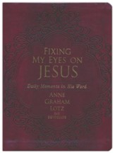 Fixing My Eyes on Jesus: Daily Moments in His Word, Imitation Leather