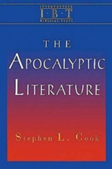 The Apocalyptic Literature: Interpreting Biblical Texts Series - eBook