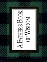 A Father's Book of Wisdom - eBook