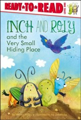 Inch and Roly and the Very Small Hiding Place, Hardcover