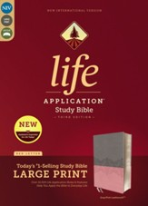 NIV Life Application Study Bible, Third Edition, Large Print, Leathersoft, Pink