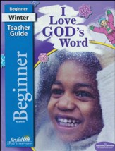 I Love God's Word Beginner (Ages 4 & 5) Teacher Guide (2018 Edition)