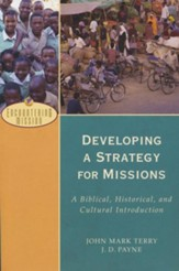 Developing a Strategy for Missions (Encountering Mission): A Biblical, Historical, and Cultural Introduction - eBook