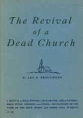 The Revival of a Dead Church