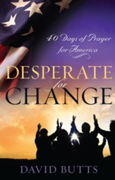 Desperate for Change: 40 Days of Prayer for America - eBook